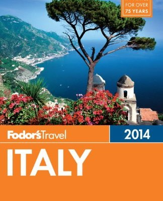fodors-italy-2014-full-color-travel-guide-0