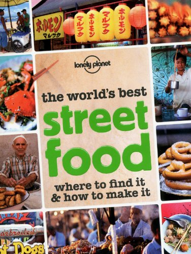 Lonely Planet The World's Best Street Food (General Pictorial)